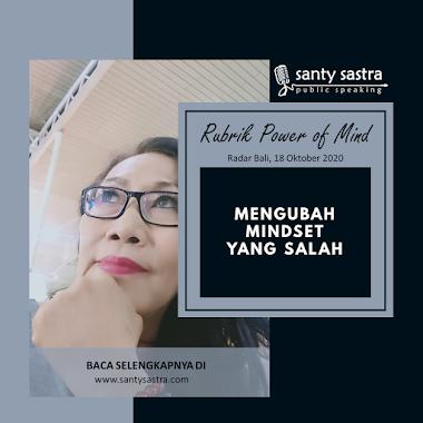 Rubrik Power Of Mind Radar Bali : Mengubah Mindset yang Salah
