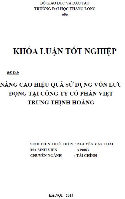 Nâng cao hiệu quả sử dụng vốn lưu động tại Công ty Cổ phần Việt Trung Thịnh Hoàng
