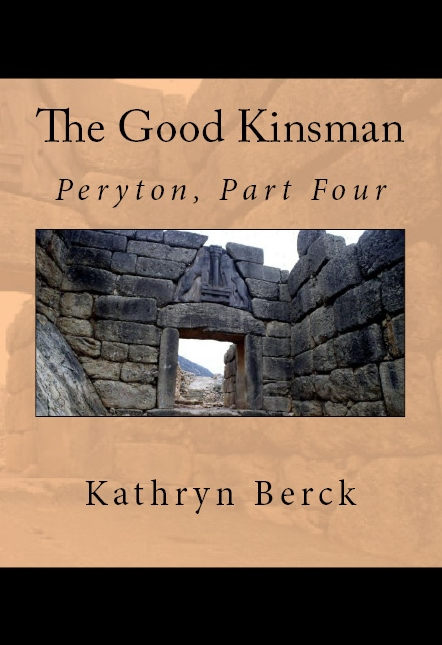 The Good Kinsman - Peryton, Part Four