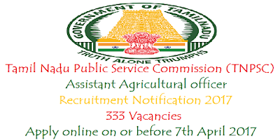 TNPSC Assistant Agricultural Officers Recruitment 2017
