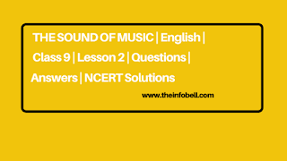 The Sound of Music | English | Class 9 | Lesson 2 | Questions | Answers | NCERT Solutions