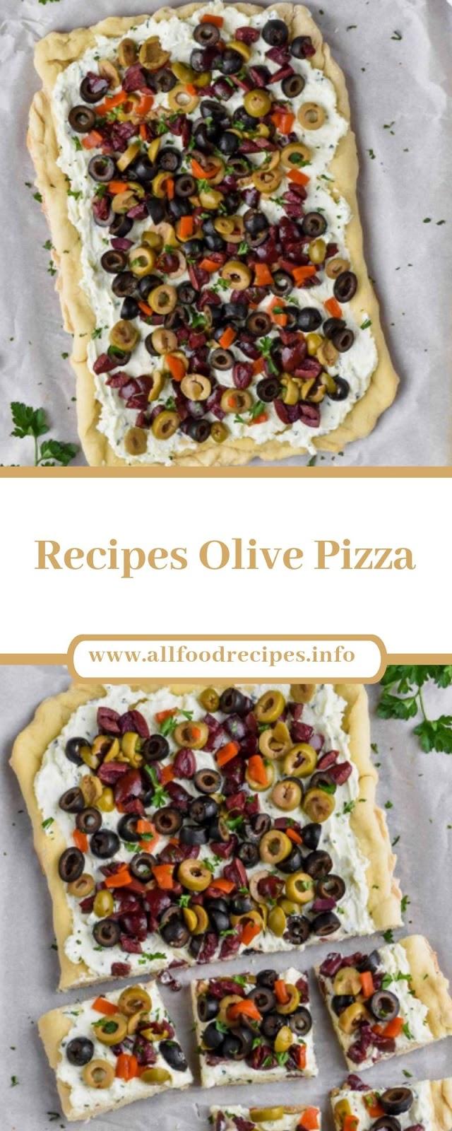 Recipes Olive Pizza