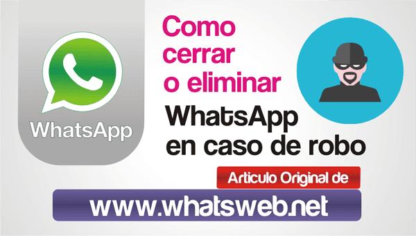 Como cerrar o eliminar WhatsApp en caso de robo
