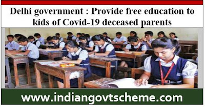free education to kids of Covid-19 deceased parents
