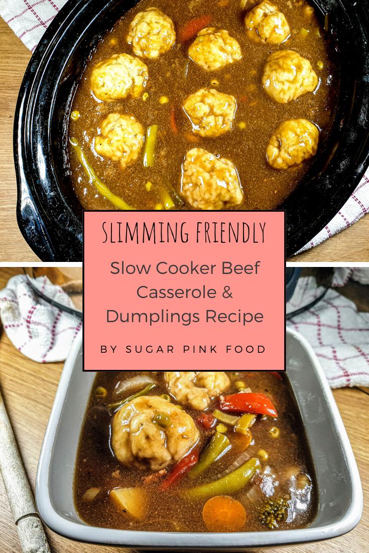 Slow Cooker Beef Casserole Dumplings Recipe Slimming Recipe Sugar Pink Food