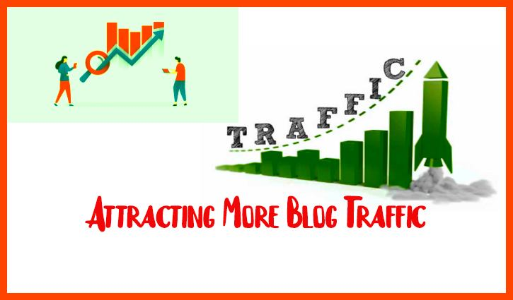 Attracting-More-Blog-Traffic