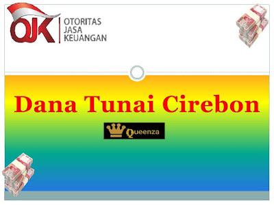 Dana Tunai Cirebon, Dana Tunai Cirebon Jawa Barat