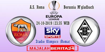 Prediksi AS Roma vs Borussia M'gladbach — 24 Oktober 2019