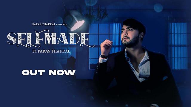 Self Made Lyrics - Paras Thakral