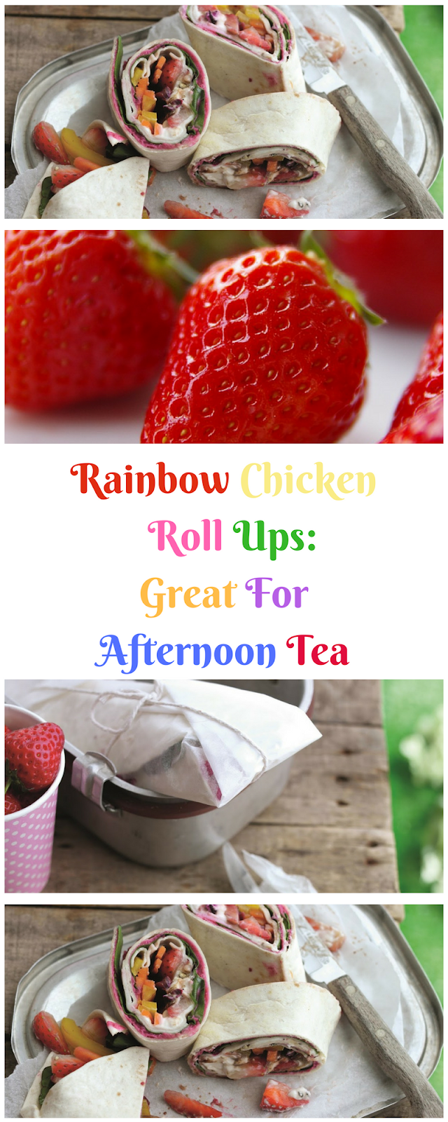 Rainbow Chicken Roll Ups: Great For Afternoon Tea