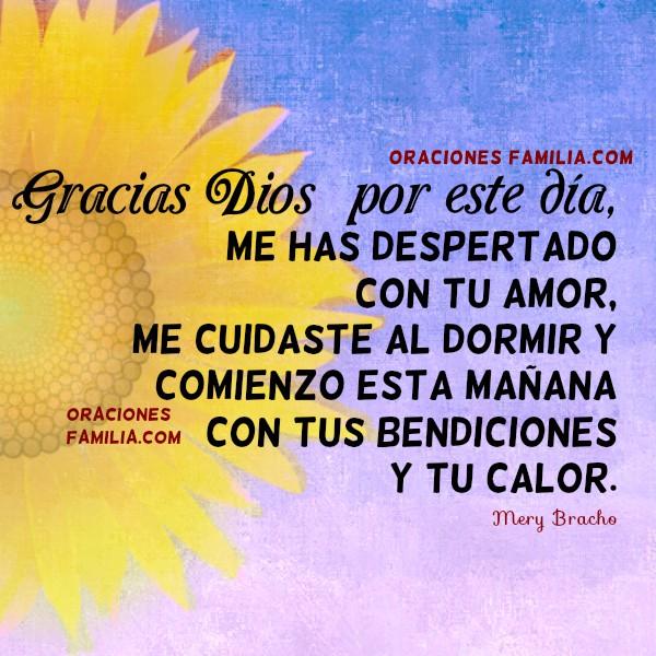 Oración cristiana de la mañana, de buenos días dando gracias a Dios, frases cristianas en plegaria a Dios, oraciones religiosas cristianas para este día por Mery Bracho.
