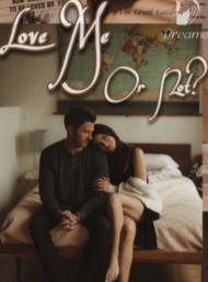 Novel Love Me or Not Full Episode