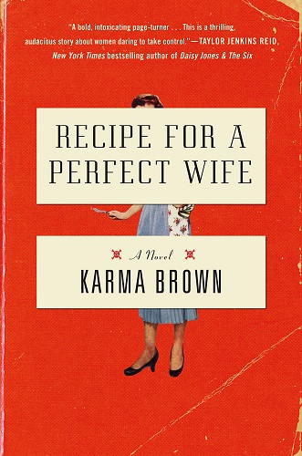 Recipe for a Perfect Wife by Karma Brown pdf