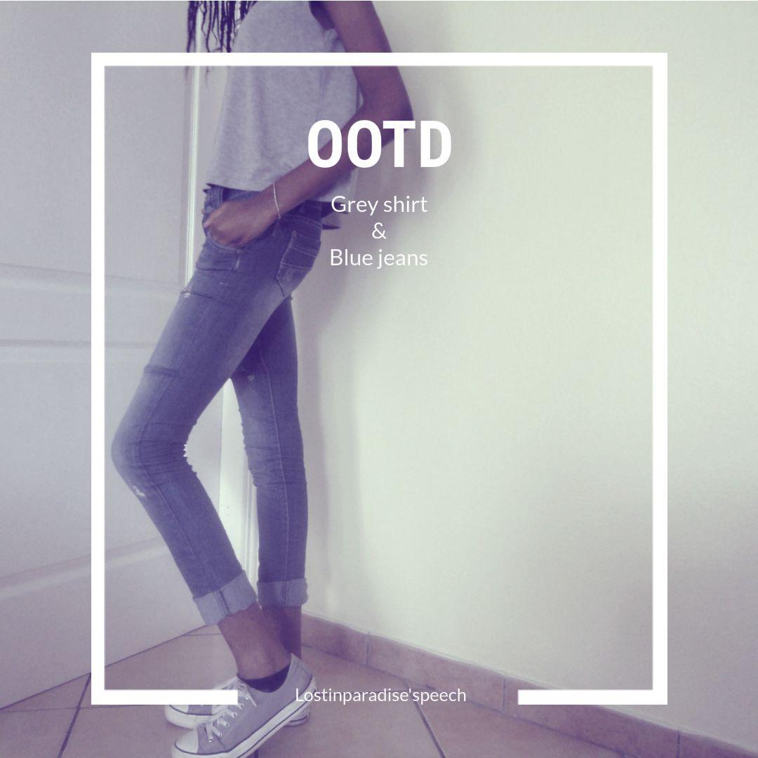 OOTD : Grey shirt & Blue jeans
