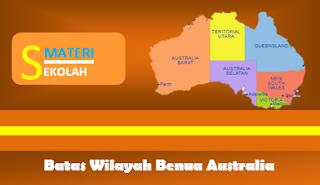 Sebutkan batas-batas wilayah Benua Australia