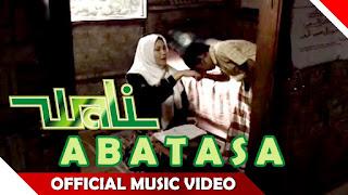 Lirik Lagu Abatasa Wali Band