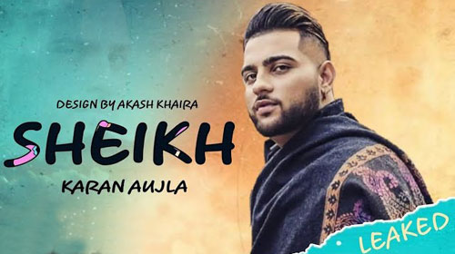Sheikh song lyrics- Karan Aujla