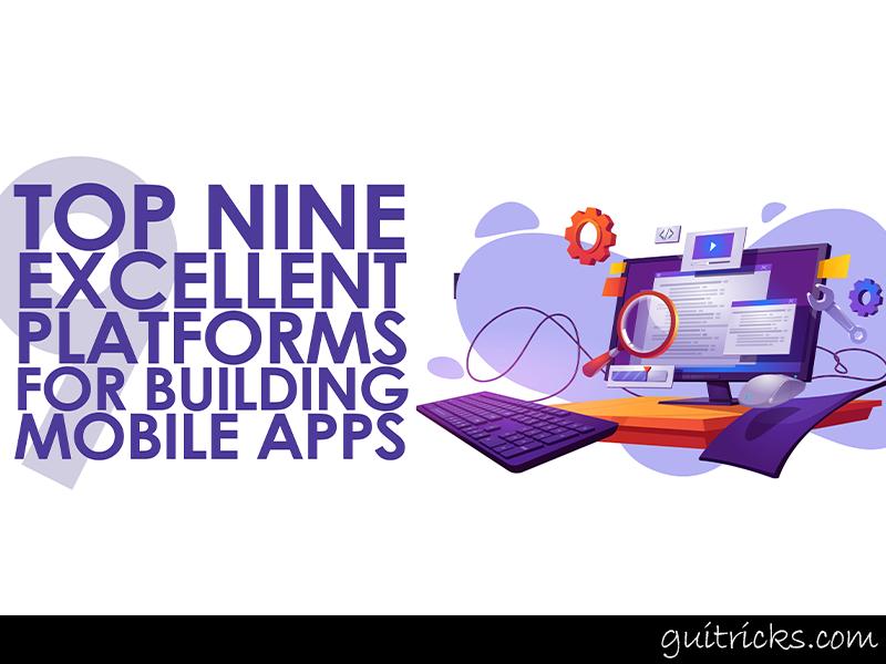 Platforms For Building Mobile Apps