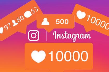 Cara Mendapatkan Banyak Like dan Followers di Instagram Secara Gratis