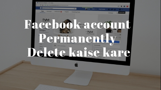 Facebook-account-permanently-delete-kaise-kare