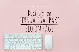 Cara Meningkatkan Domain Authority SEO on Page agar konten menjadi berkualitas dan mudah ditemukan di mesin pencari