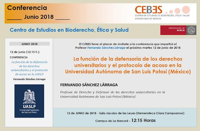 """Conferencia: """"La función de la defensoría de los derechos universitarios y el protocolo de acoso en la Universidad Autónoma de San Luis Potosí (México)"""""""