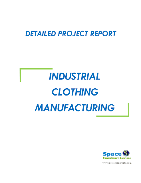 Project Report on Industrial Clothing Manufacturing