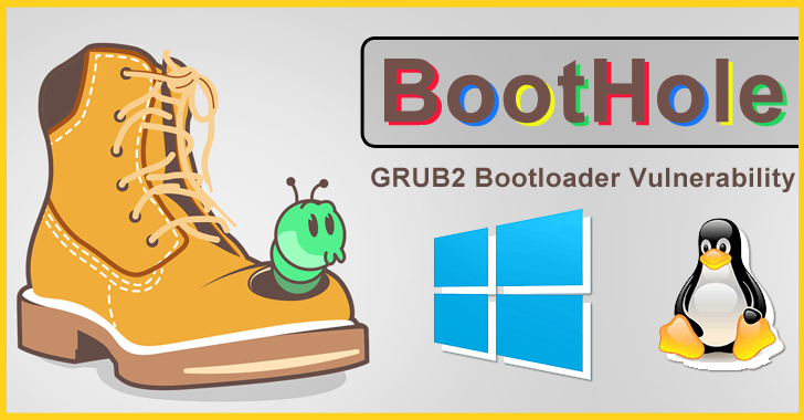 """BootHole"" Vulnerability in  GRUB2 Bootloader Affects Billions of Windows and Linux Devices"