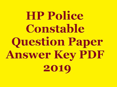 HP Police Constable Answer Key 2019 - All HP Exam