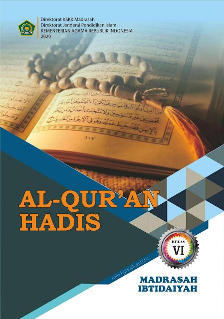Buku Mata Pelajaran Al-Qur'an Hadits untuk Kelas 6 Madrasah Ibtidaiyah (MI)