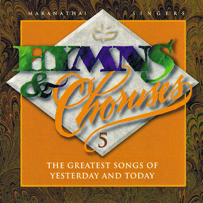 Maranatha! Vocal Band-Hymns & Choruses-Vol 5-