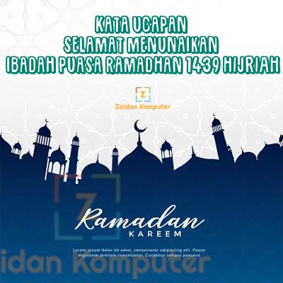 50+ Kata-Kata Ucapan Selamat Menunaikan Ibadah Puasa Ramadhan 1439 Hijriah Terbaru dan Terbaik