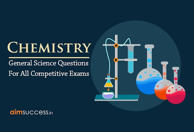 GENERAL SCIENCE (CHEMISTRY) QUESTIONS FOR RRB ALP 2018