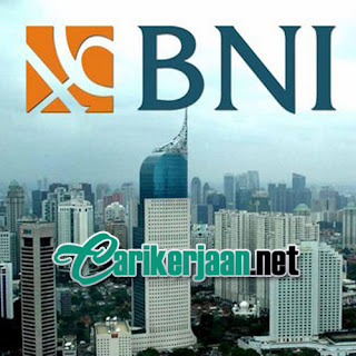 Lowongan Kerja Bank Negara Indonesia (Persero) Tbk (BNI)