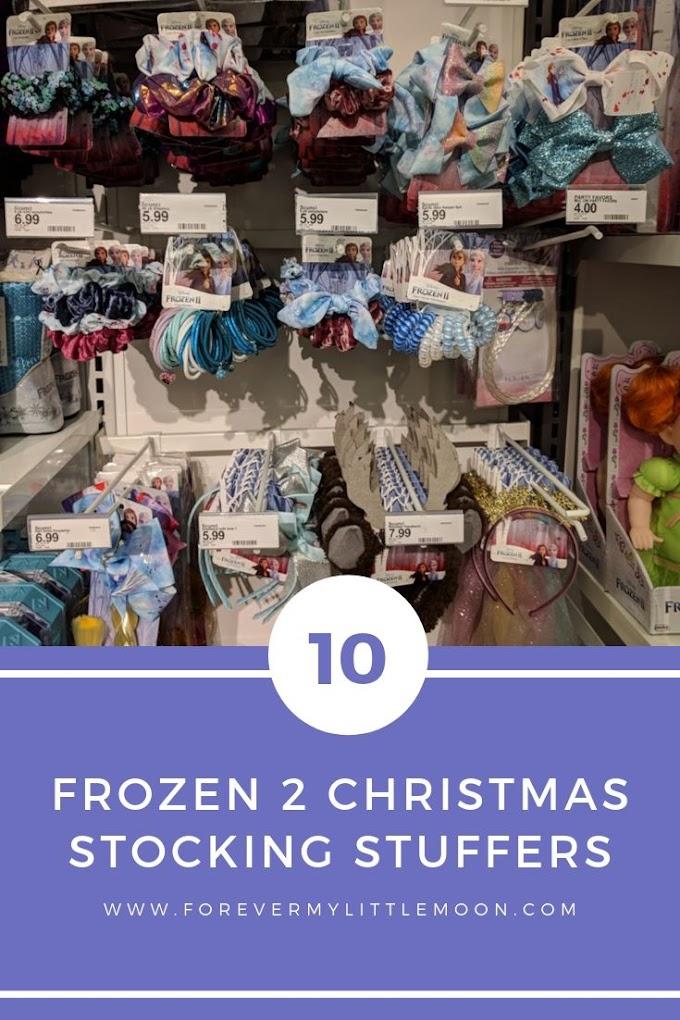 Top Ten Frozen 2 Christmas Stocking Stuffers