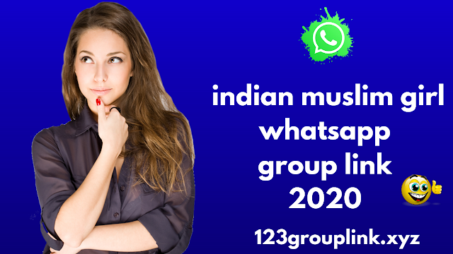 Join 800+ indian muslim girl whatsapp group link