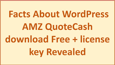 Facts About WordPress AMZ QuoteCash (download Free + license key) Revealed