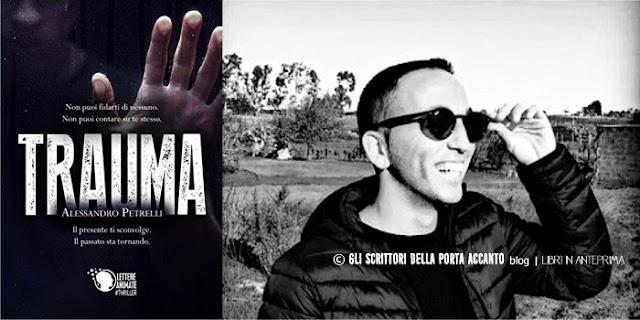 Alessandro Petrelli presenta Trauma - foto autore e copertina libro