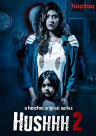 Hushhh 2020 Complete S02 Full Hindi Episode Download HDRip 720p