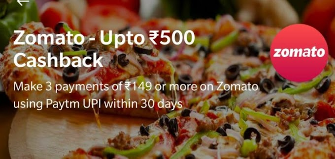 Zomato PayTM – Upto ₹300 Cashback On Food Order | 2 Offers