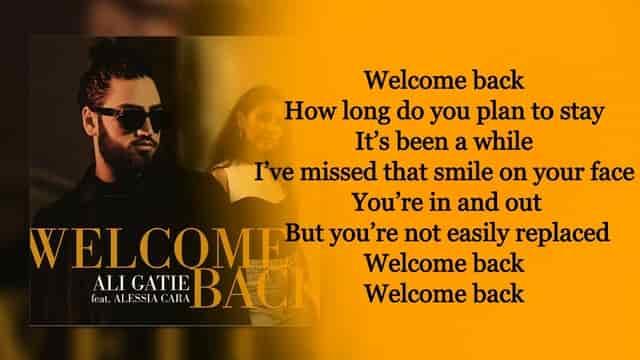 Ali Gatie Welcome Back Lyrics
