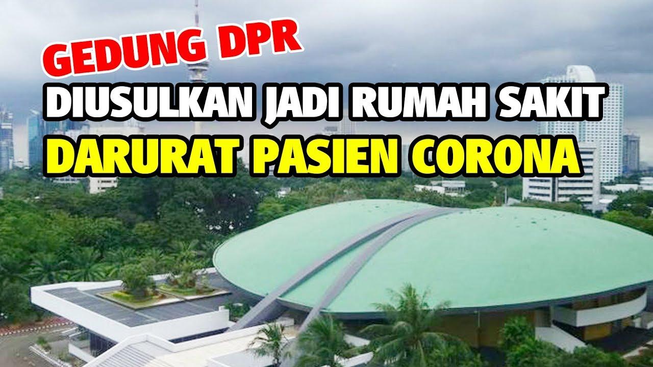 DPR Berikan 'Lampu Hijau' Halaman Gedungnya Dijadikan RS Darurat