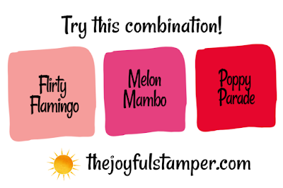 Try this Stampin' Up! color combination: Flirty Flamingo, Melon Mambo, Poppy Parade