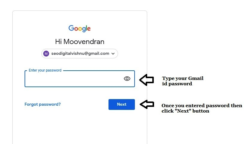 Type Gmail id password in sign in option