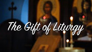 The Gift of Liturgy