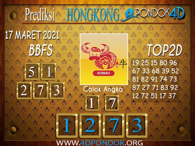Prediksi Togel HONGKONG PONDOK4D 17 MARET 2021