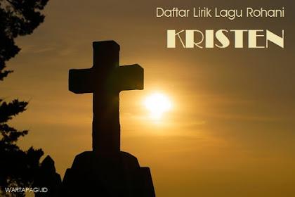 200 Lirik lagu Rohani Kristen Penyembahan dan Pujian Terlengkap