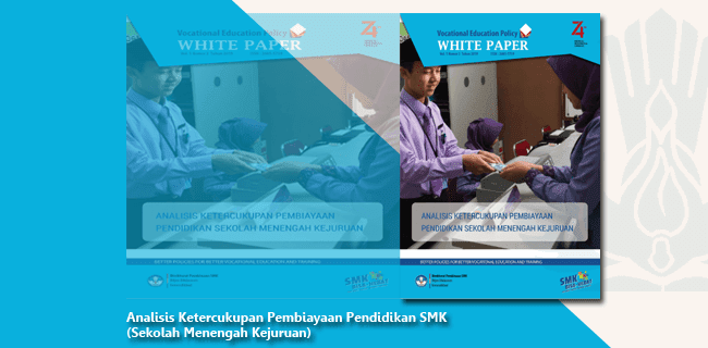 Analisis Ketercukupan Pembiayaan Pendidikan SMK (Sekolah Menengah Kejuruan)