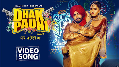 Dhak Pauni Aan Song Lyrics
