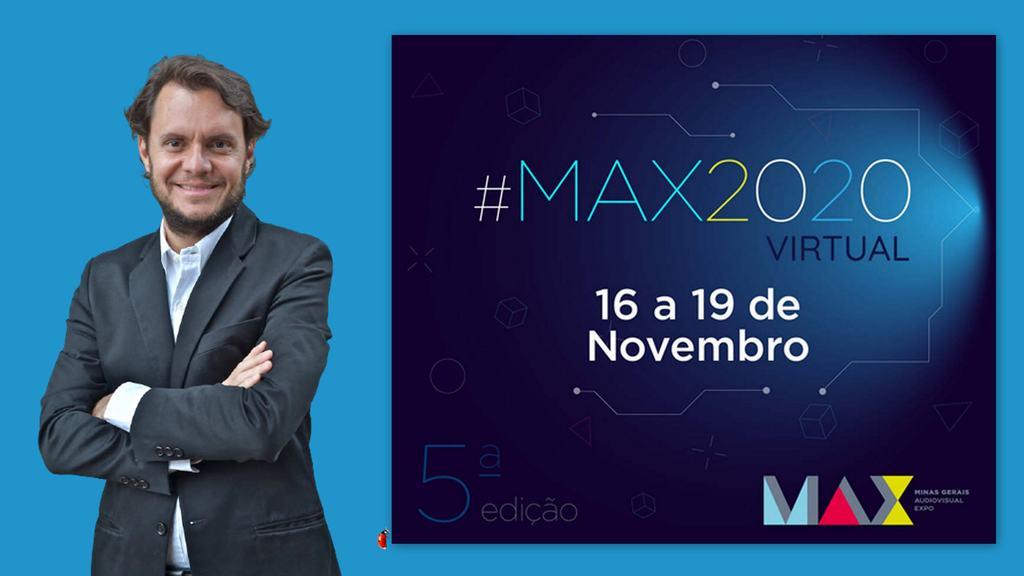 Segunda-feira (16/11) começa a 5a edição da MAX – Minas Gerais Audiovisual Expo, que vai até quinta (19/11)